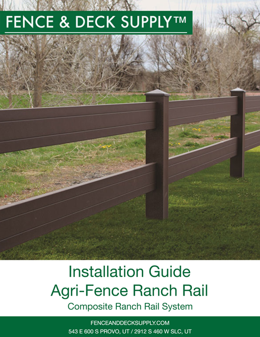 Installation Guide Agri-Fence Ranch Rail