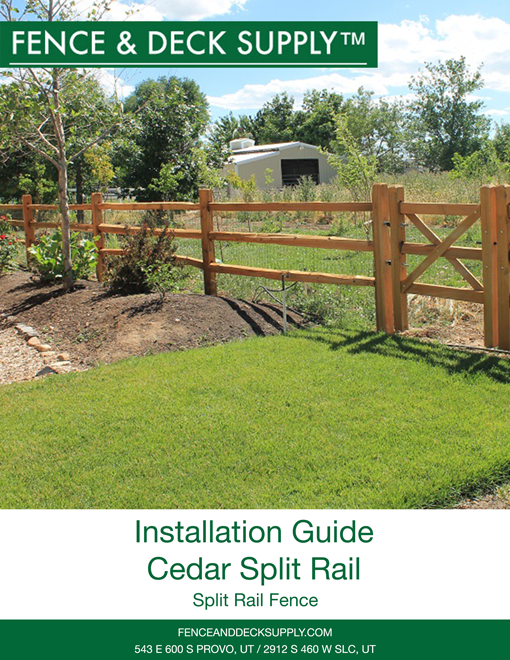Installation Guide Cedar Split Rail
