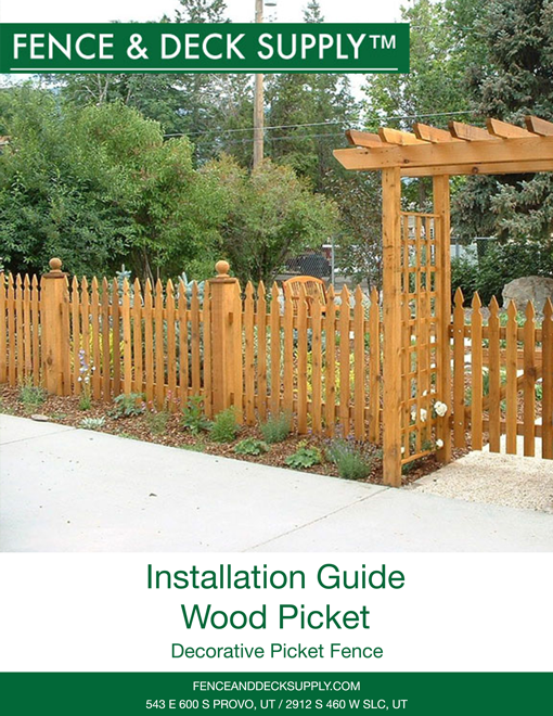 Installation Guide Wood Picket